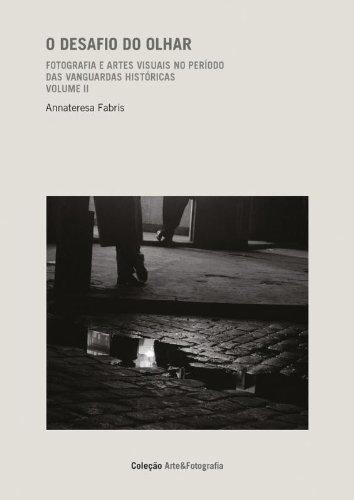 O DESAFIO DO OLHAR - VOL. 2, livro de ANNATERESA FABRIS