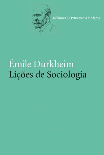 LIÇOES DE SOCIOLOGIA, livro de Émile Durkheim