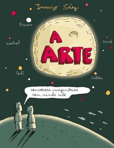 ARTE, A CONVERSAS IMAGINARIAS COM MINHA MAE, livro de SAEZ, JUANJO