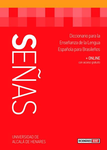 Señas Dicionário Espanhol - Diccionario para la enseñanza de la lengua española para brasileños, livro de Universidad de Alcalá de Henares