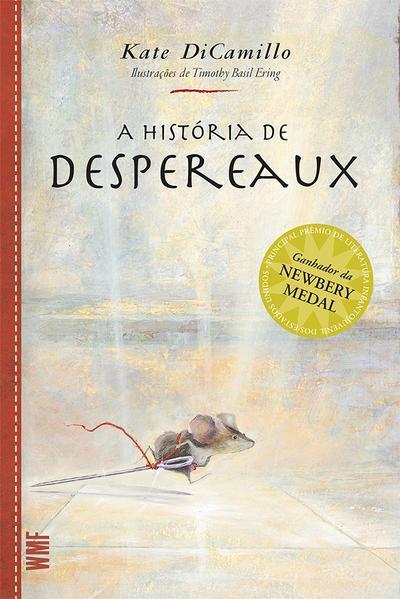HISTORIA DE DESPEREAUX, A, livro de DICAMILLO, KATE