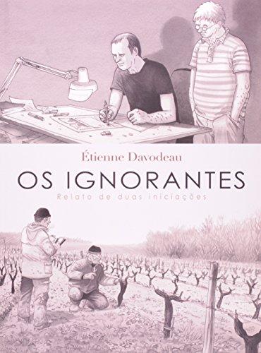 Os Ignorantes - relato de duas iniciações, livro de Etienne Davodeau