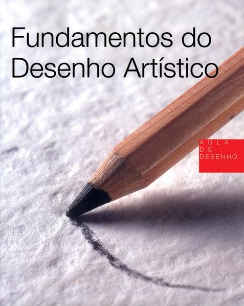 FUNDAMENTOS DO DESENHO ARTISTICO, livro de PARRAMON EDICIONES