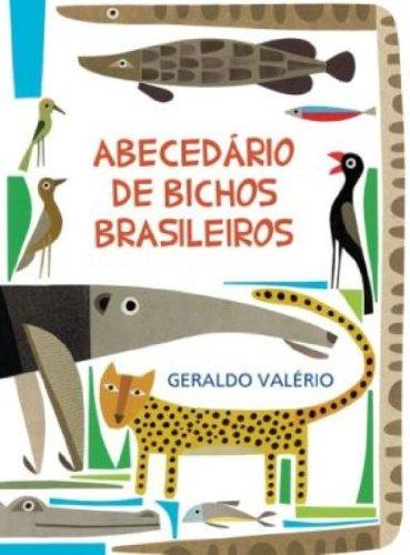 Abecedário de Bichos Brasileiros, livro de Geraldo Valério