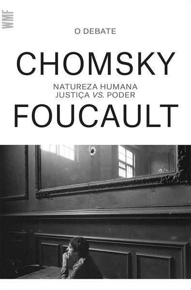Natureza Humana - Justiça Vs. Poder - O debate entre Chomsky e Foucault, livro de Noam Chomsky, Michel Foucault