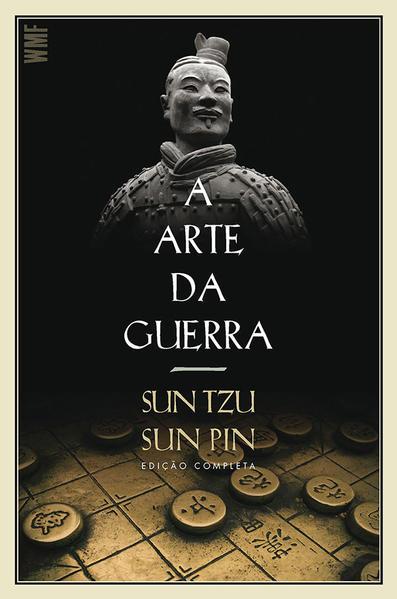 A arte da guerra - Edição Completa, livro de Sun Tzu, Sun Pin