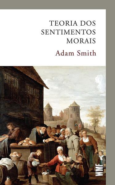 Teoria dos sentimentos morais, livro de Adam Smith