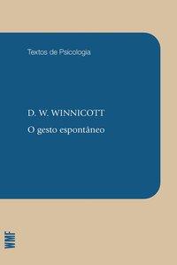O gesto espontâneo, livro de Winnicott, D. W.