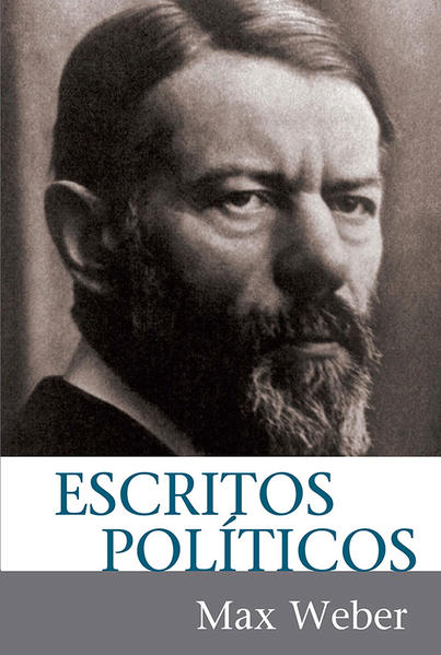 ESCRITOS POLITICOS, livro de WEBER, MAX