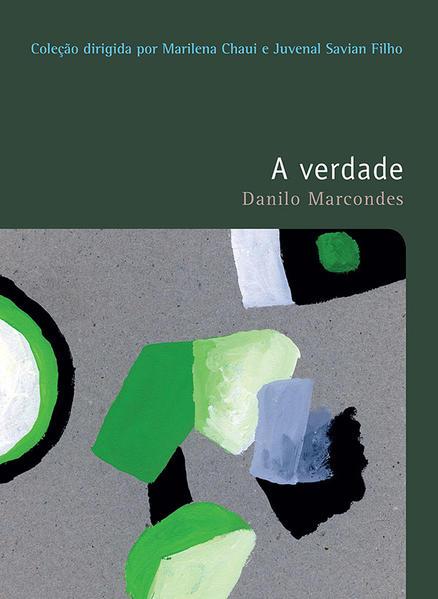 VERDADE, A COLEÇAO FILOSOFIAS - O PRAZER DE PENSAR - VOL.29, livro de MARCONDES, DANILO