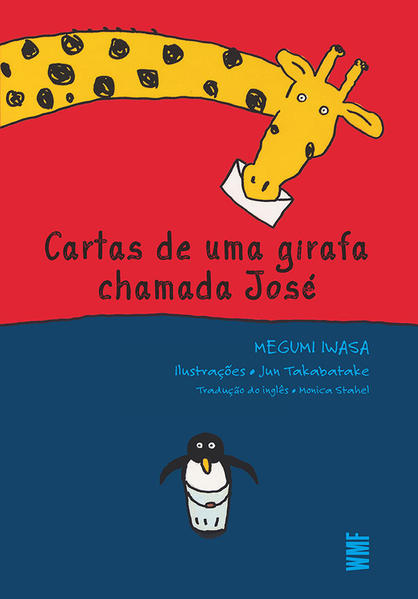 CARTAS DE UMA GIRAFA CHAMADA JOSE, livro de IWASA, MEGUMI