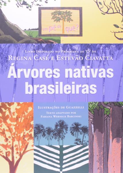 Árvores nativas brasileiras, livro de Barcinski, Fabiana Werneck
