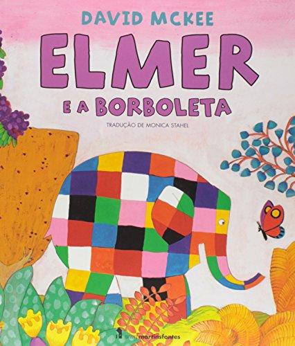 Elmer e a Borboleta, livro de David Mckee