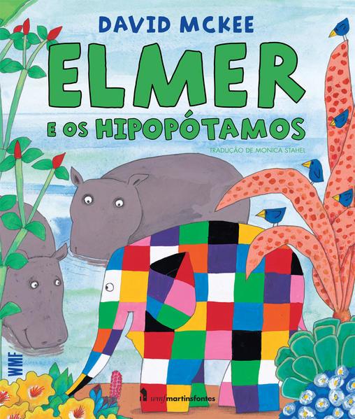 Elmer e os hipopótamos, livro de Mckee, David