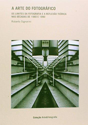 A Arte do Fotográfico, livro de Roberto Signorini
