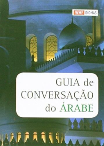 Guia de Conversação do Árabe, livro de SAMER ABBOUD, MAHMOUD FATHI EL-KASTAWY