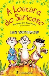 A loucura do Suricato, livro de Whybrow, Ian