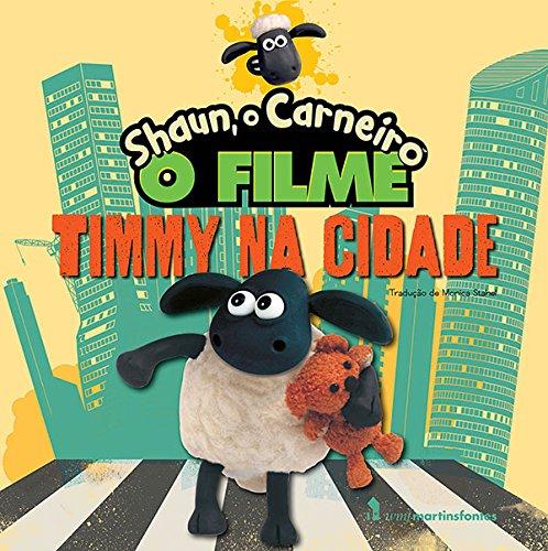Shaun, o Carneiro: O Filme, Timmy na Cidade, livro de Marcos Gouvêa Souza