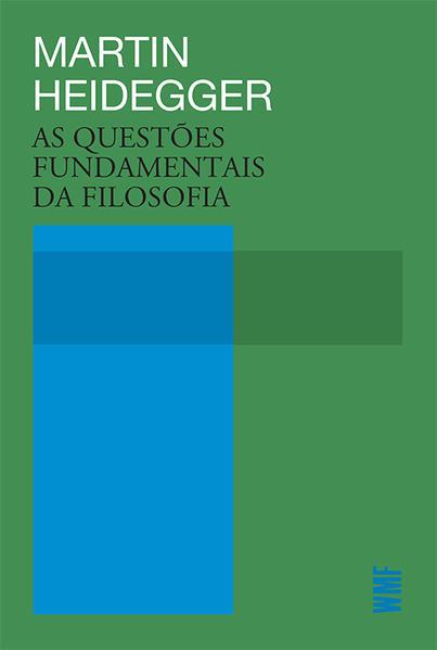 As Questões Fundamentais da Filosofia, livro de Martin Heidegger