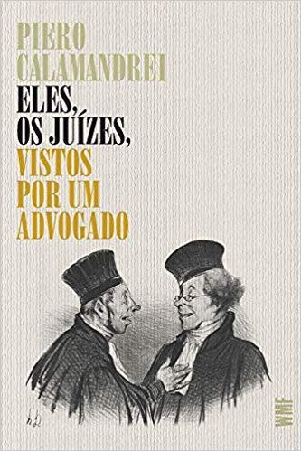 Eles, os juízes, vistos por um advogado, livro de Piero Calamandrei