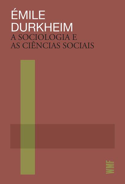 A sociologia e as ciências sociais, livro de Émile Durkheim