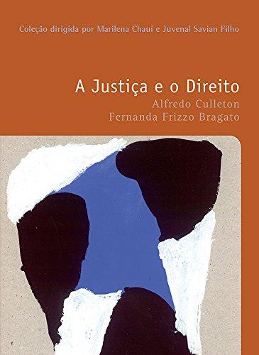 A JUSTIÇA E O DIREITO, livro de Alfredo Culleton, Fernanda Frizzo Bragatto