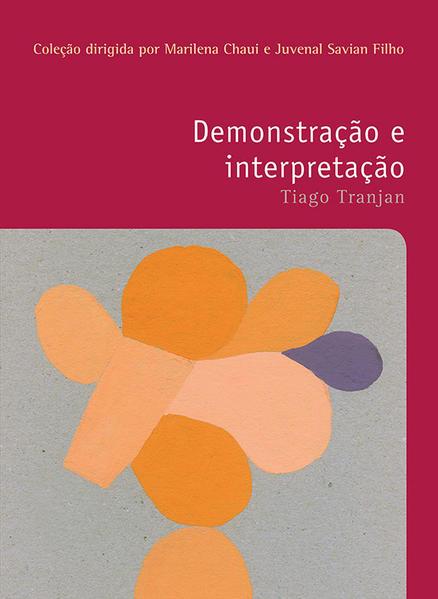 DEMONSTRAÇAO E INTERPRETAÇAO, livro de Tiago Tranjan