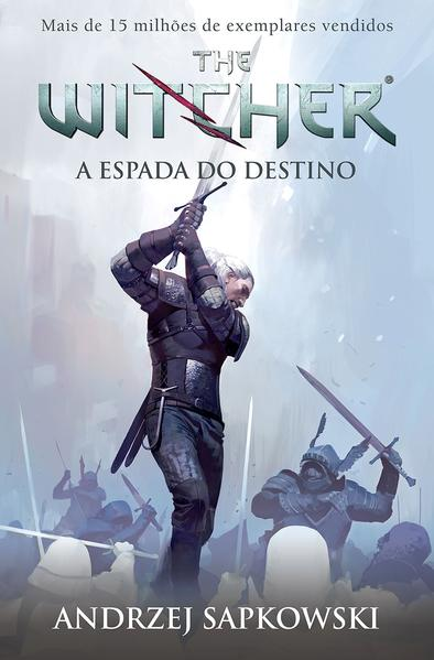 The Witcher - A Espada do Destino (Vol.2), livro de Andrzej Sapkowski