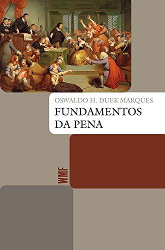 Fundamentos da Pena, livro de Oswaldo H. Duek Marques