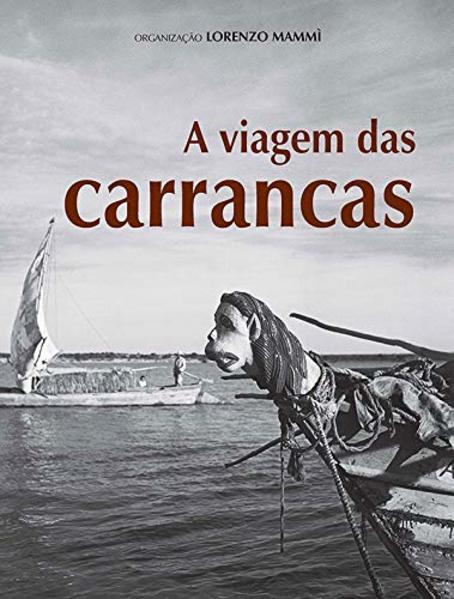 A viagem das Carrancas, livro de Lorenzo Mammi (org.)
