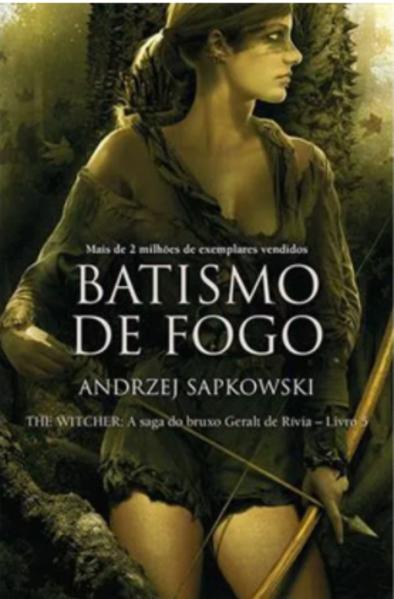 Batismo de Fogo - Vol.5 - Saga do Bruxo Geralt de Rívia - Capa Tradicional, livro de Andrzej Sapkowski