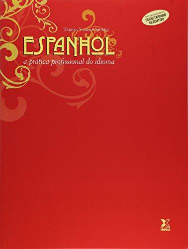 Espanhol - A Pratica Profissional Do Idioma, livro de Teresa Vargas Sierra