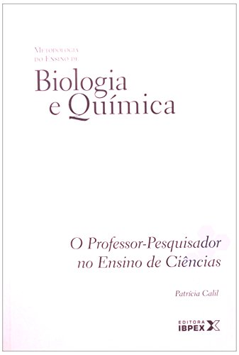 Metodologia Do Ensino De Biologia E Quimica - Volume 2, livro de Patricia Calil
