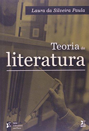 Teoria Da Literatura, livro de Laura Da Silveira Paula