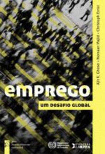 Emprego. Um Desafio Global, livro de Ajit K. Ghose