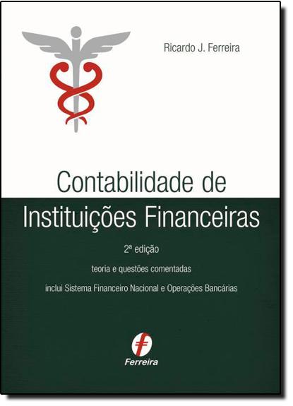 Contabilidade de Instituições Financeiras, livro de Ricardo J. Ferreira