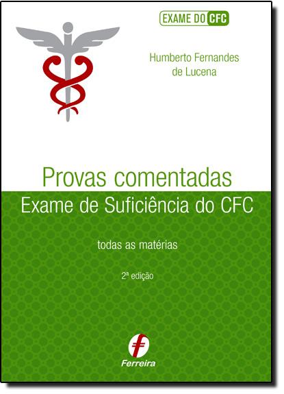 Provas Comentadas do Exame de Suficiência do Cfc, livro de Humberto Fernandes de Lucena