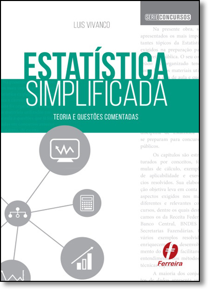 Estatística Simplificada - Série Concursos, livro de Luis Vivanco