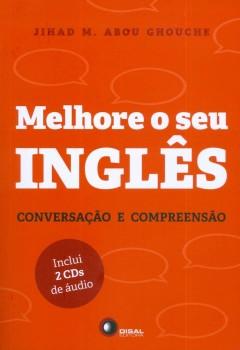 Melhore o seu inglês - Conversação e compreensão, livro de Jihad M. Abou Ghouche