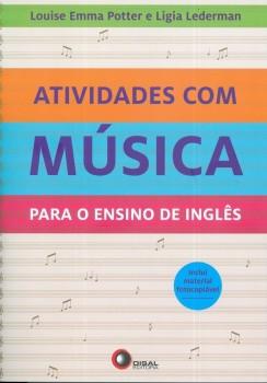 Atividades com música - Para o ensino de inglês, livro de Ligia Lederman, Louise Emma Potter