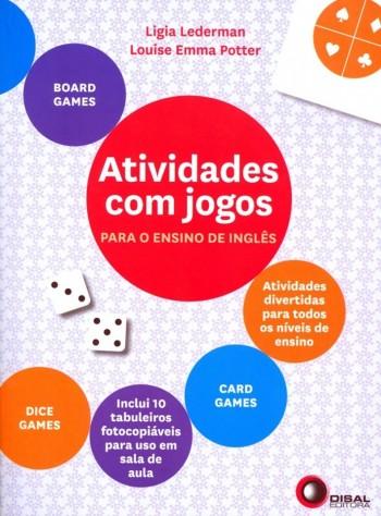 Atividades com jogos - Para o ensino de inglês, livro de Ligia Lederman, Louise Emma Potter