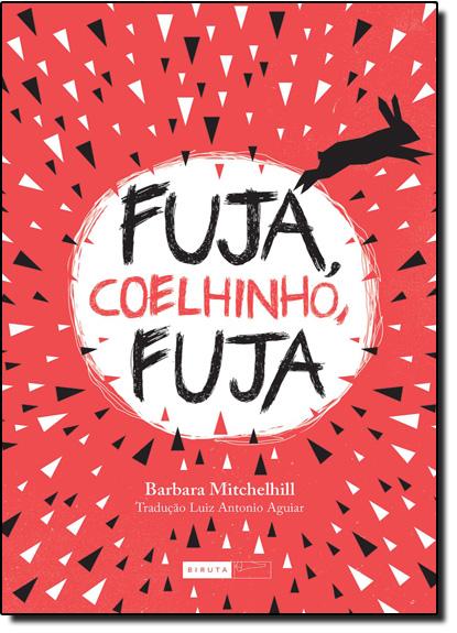 Fuja, Coelhinho, Fuja, livro de Barbara Mitchelhill