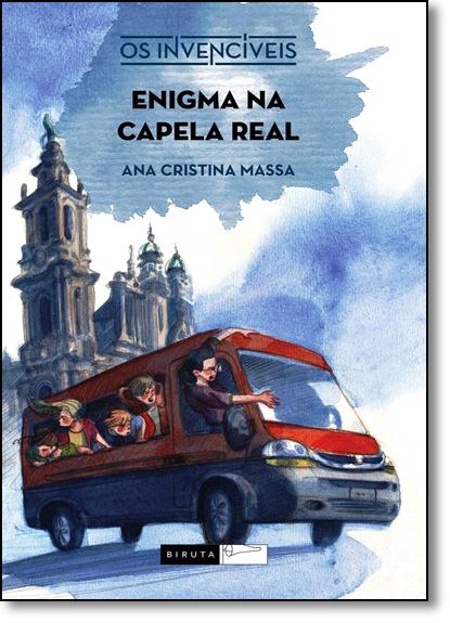 Enigma na Capela Real, livro de Ana Cristina Massa