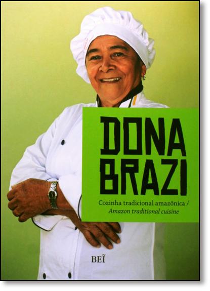 Dona Brazi: Cozinha Tradicional Amazônica, livro de Maria da Paz Trefaut