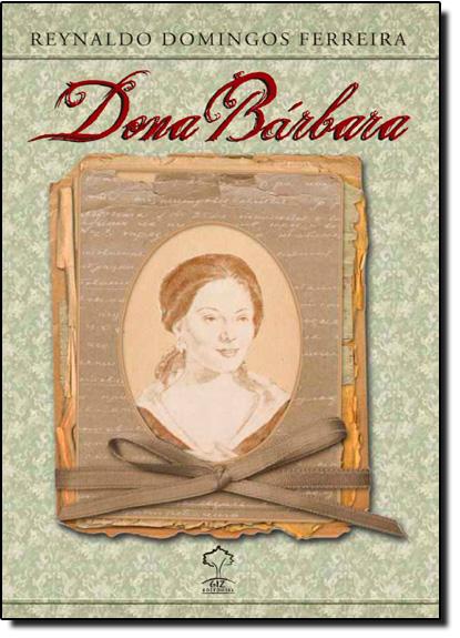 Dona Bárbara, livro de Reynaldo Domingos Ferreira