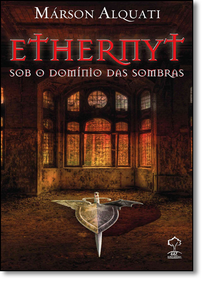 Ethernyt - Sob o Dominio das Sombras, livro de Marson Alquati
