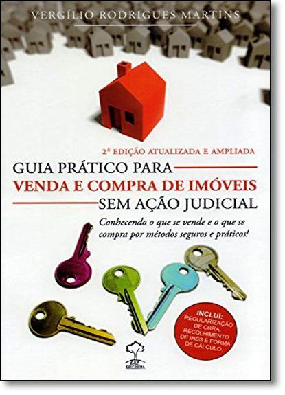 Guia Prático Para Venda e Compra de Imóveis sem Ação Judicial, livro de Vergílio Rodrigues Martins