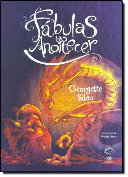 Fábulas ao Anoitecer, livro de Georgette Silen