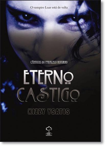 Eterno Castigo, livro de Kizzy Ysatis