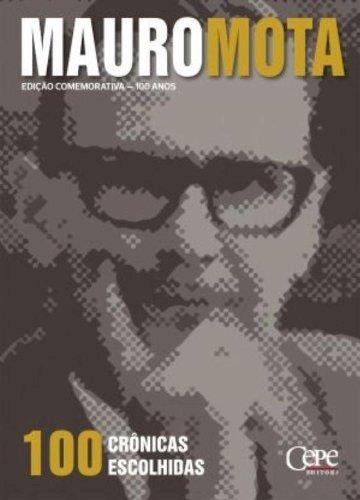 100 crônicas escolhidas, livro de Mauro Mota
